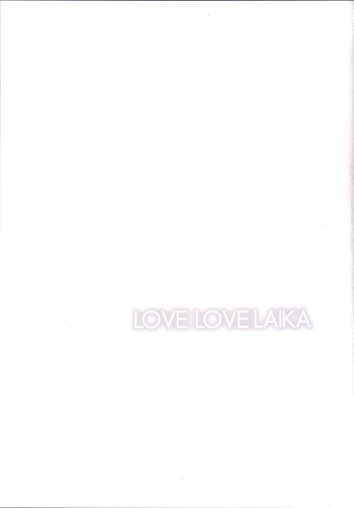 LOVE LOVE LAIKA 23