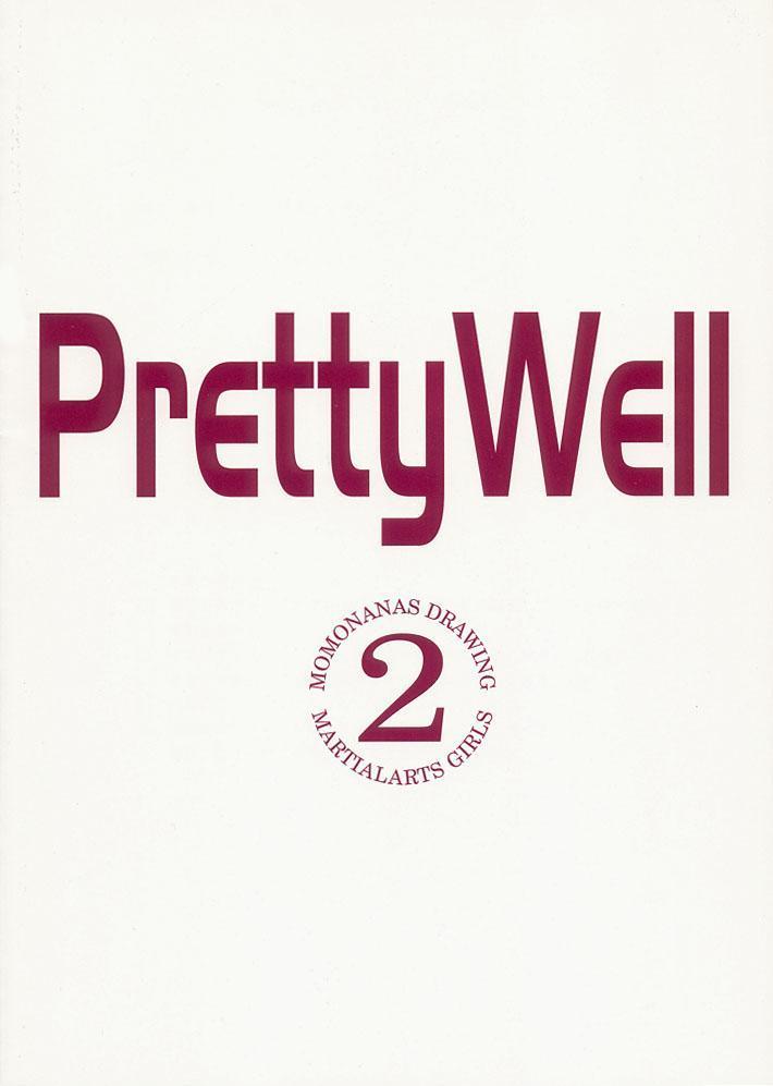 Pretty Well 2 19