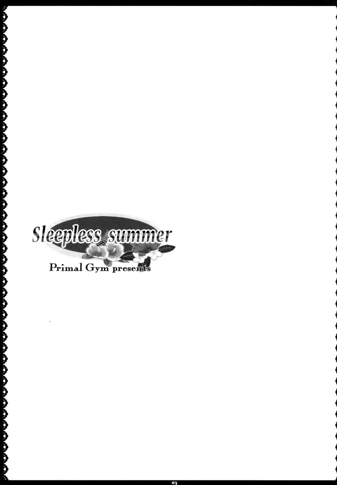 Sleepless summer 1