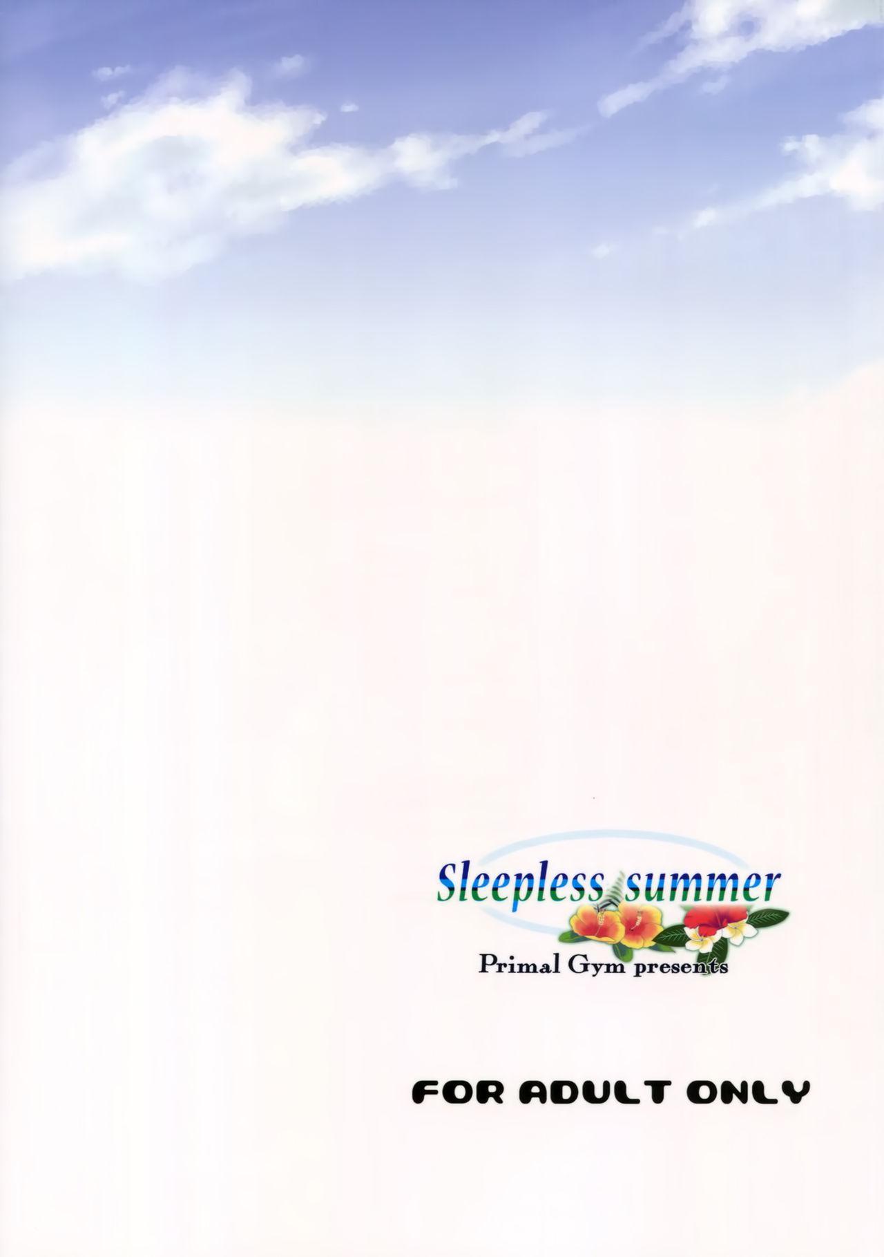 Sleepless summer 21