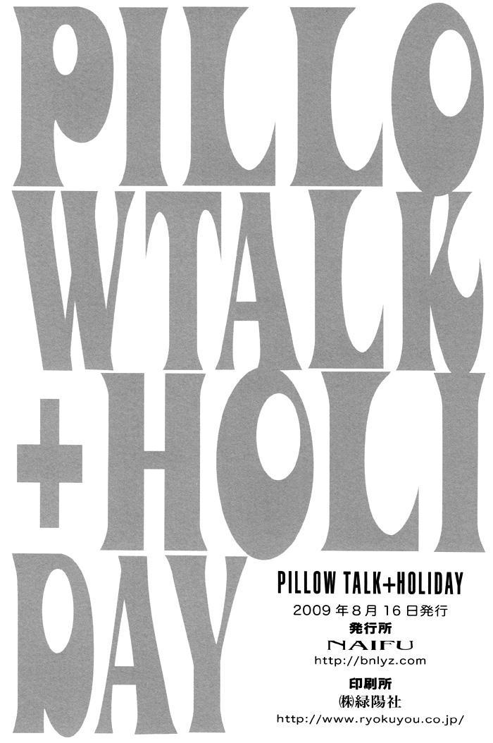 PILLOW TALK+HOLIDAY 32