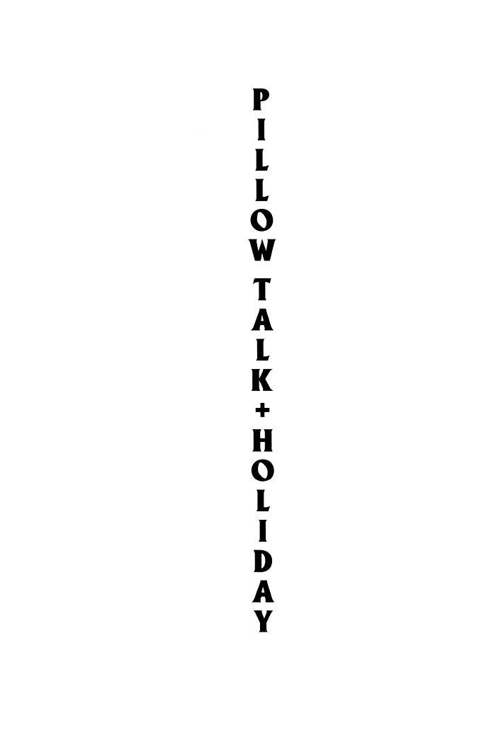 PILLOW TALK+HOLIDAY 5