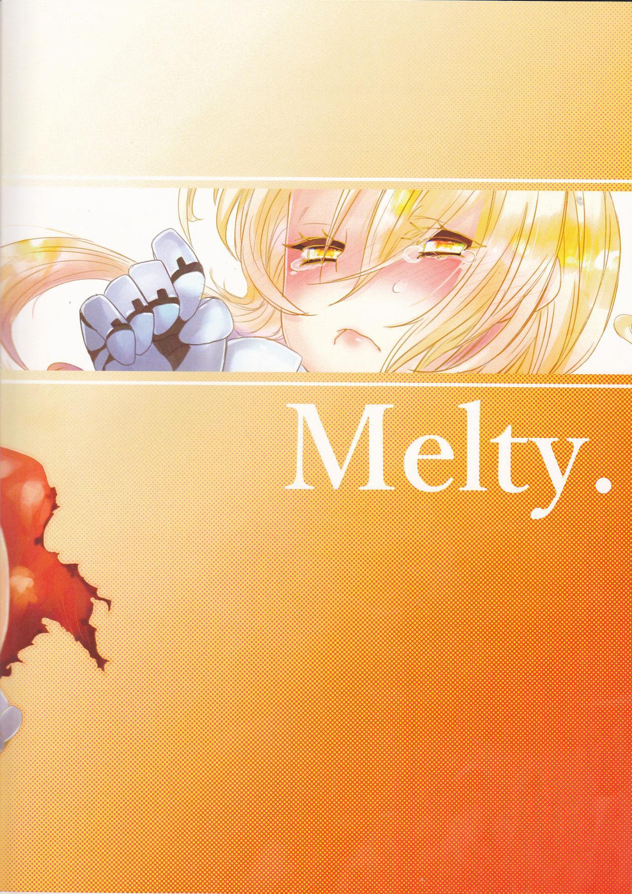 Melty. 29