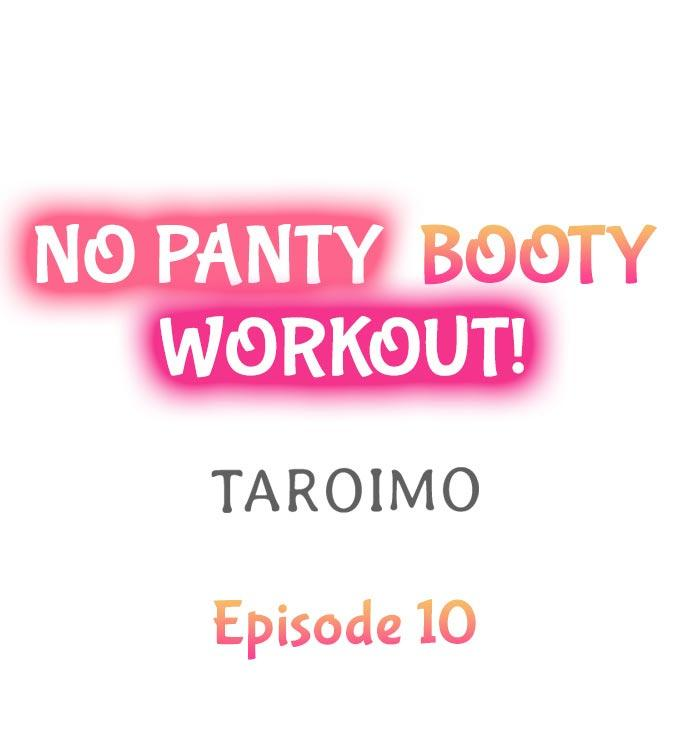 No Panty Booty Workout! Ch. 1 - 15 82