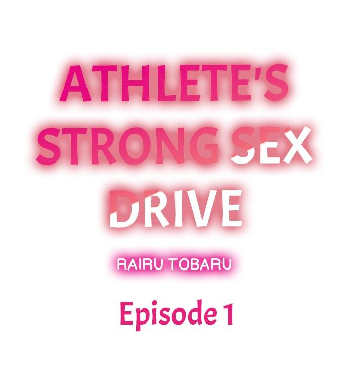 Athlete's Strong Sex Drive Ch. 1 - 9 1