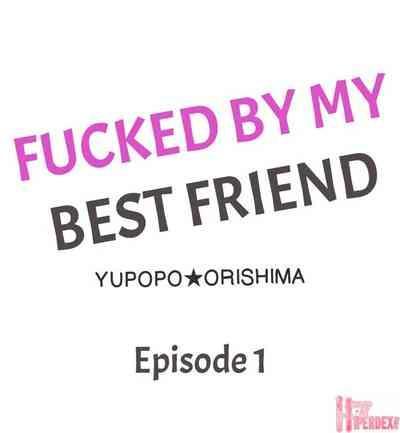 Fucked by My Best Friend 2