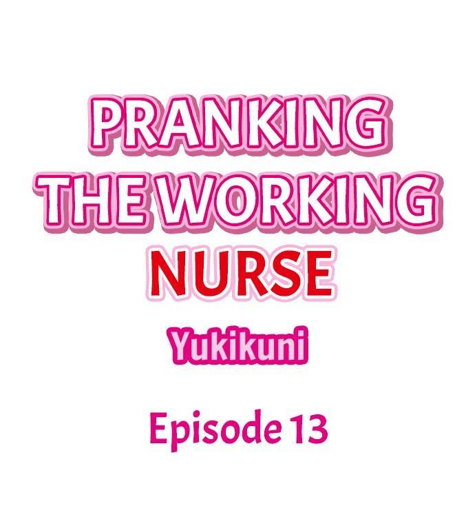 Pranking the Working Nurse 112