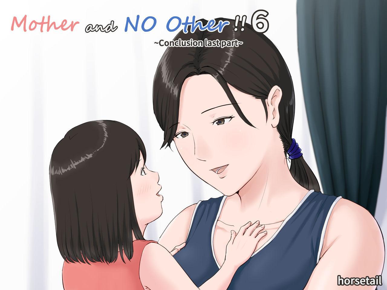 Kaa-san Janakya Dame Nanda!! 6 Conclusion   Mother and No Other!! 6 Conclusion 0