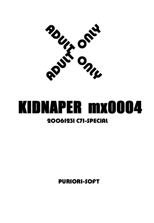 Kidnapper mx0004 1