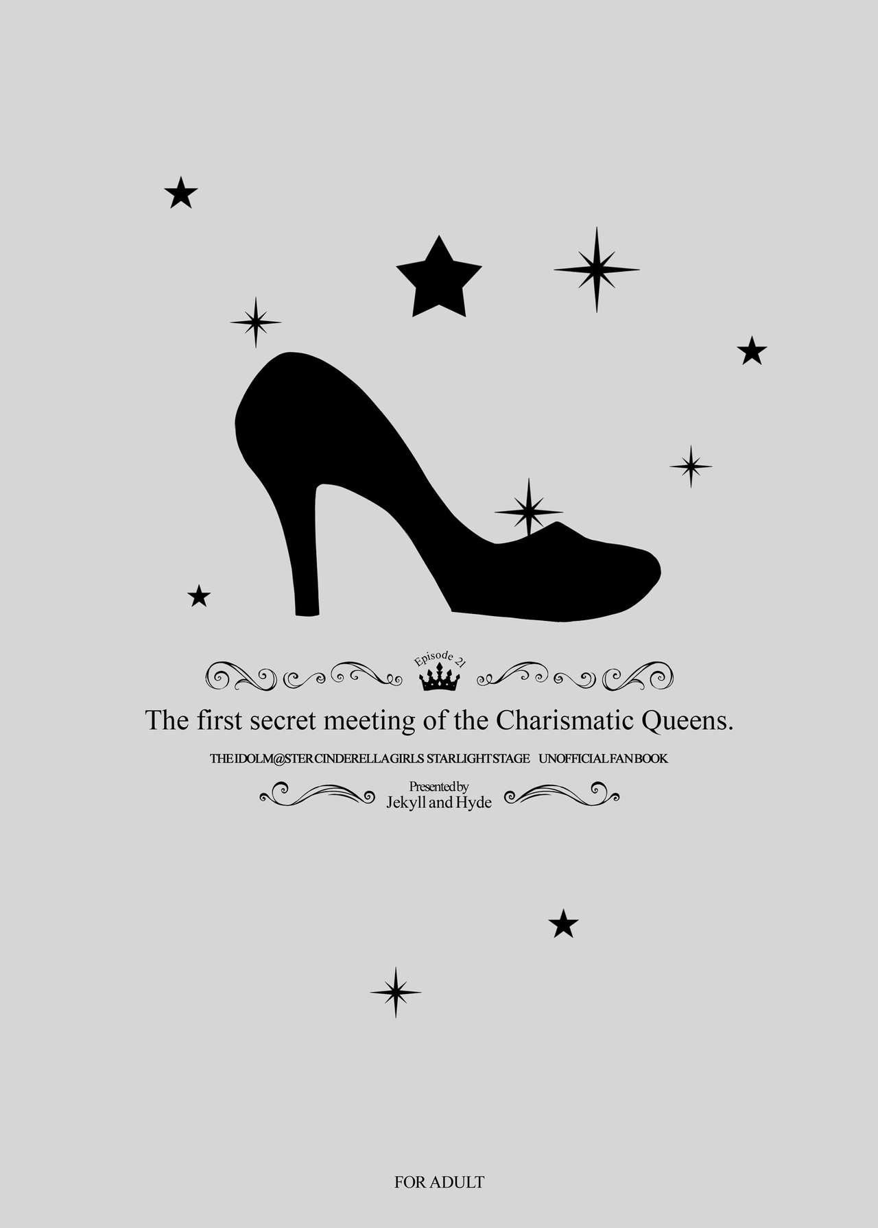 The first secret meeting of the Charismatic Queens. 31