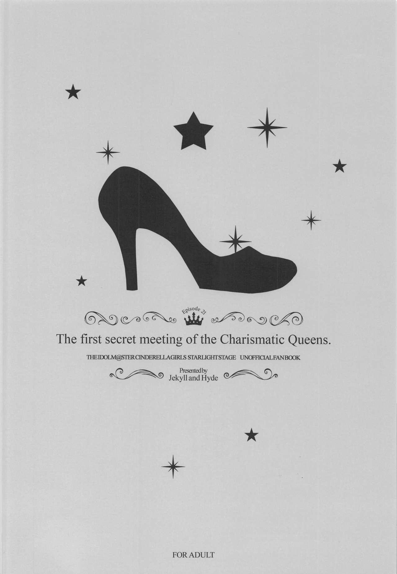 The first secret meeting of the Charismatic Queens. 29